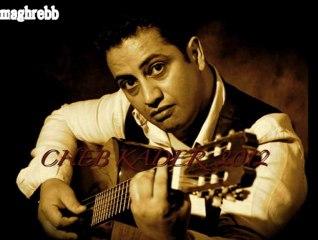 "cheb Kader - Loumima - (2012-2013)   ""الشاب قادر في"" المٌيمه"