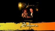 Sahara 'A New Beginning' CD  Promo Video Sahara - D & T Long©Sahara Music 2013