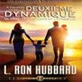 Propos de la Deuxime Dynamique Le Sexe, les Enfants et la Famille [On the Second Dynamic Sex, Children and the Family] (Unabridged) Audiobook