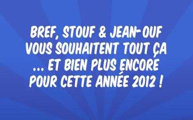 Stouf et Jean-Ouf vous souhaitent une bonne année