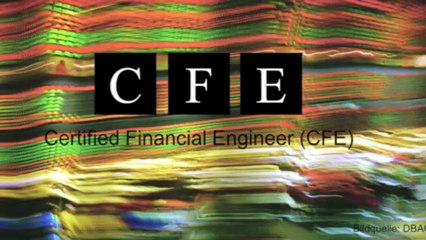 Certified Financial Engineer (CFE) - More than Education!