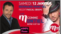 PASCAL OBISPO / M COMME MONTIEL SUR MFM RADIO // 1OO% FANS
