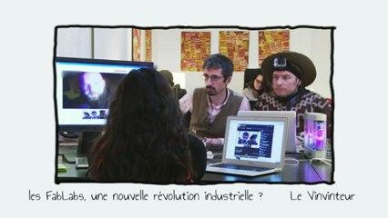 Le Vinvinteur n°11 - Fablabs : nouvelle révolution industrielle ?