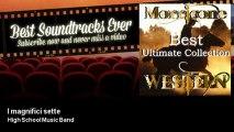 High School Music Band - I magnifici sette - Best Soundtracks Ever