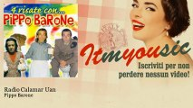 Pippo Barone - Radio Calamar Uan
