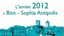 L'année 2012 à Biot-Sophia Antipolis
