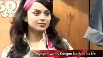 He wants Kangana back in his life.mp4