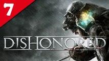 Dishonored - PC - 07/ Retour à la tour [Frapsoluce - Walkthrough : Très Difficile / No Kill / Furtif]
