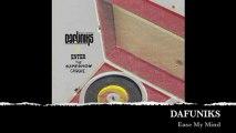 Dafuniks - Ease My Mind