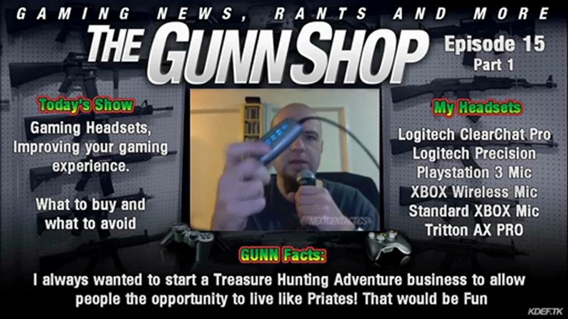 The GUNN Shop, Episode 15: Gaming Headsets, Improving your gaming experience, Part 1 of 2