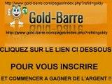 NOUVEAU : LA BARRE DE PUBLICITE LA PLUS REMUNERATRICE DU WEB ! GAGNEZ DES EUROS AVEC GOLD BARRE