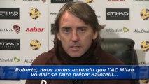 Mancini revient sur la rumeur Balotelli à l'AC Milan !