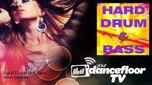 Drum and Bass - Hard Drum and Bass - YourDancefloorTV