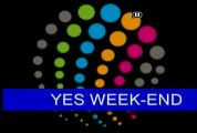 Yes week-end du samedi 26 janvier