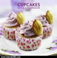 Calendar Review: 2013 Calendar: Cupcakes: 12-month calendar featuring wonderful photographs, with recipes and plenty of space to write in key events by Unknown