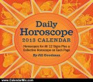 Calendar Review: Daily Horoscope 2013 Day-to-Day Calendar: Horoscopes for All 12 Signs Plus a Collective Horoscope on Each Page by Jill Goodman
