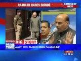 Rajnath dares Shinde to ban BJP & RSS.