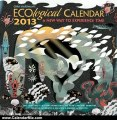Calendar Review: Chris Hardman's Ecological 2013 Calendar: A New Way to Experience Time by Chris Hardman