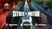 Cities In Motion 2 - Bande-annonce #2 - Aperçu