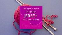 Leçon de tricot par Muriel Agator - Maille envers, point jersey