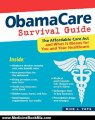 Medicine Book Review: Obama Care Survival Guide: The Affordable Care Act and What It Means for You and Your Healthcare by Nick Tate