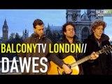 DAWES - TIME SPENT IN LOS ANGELES (BalconyTV)