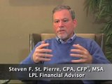 Steve St. Pierre Explains What He Loves About His Work - Steven F. St. Pierre, CPA, CFP®, MSA