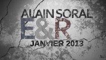 Soral / E&R : janvier 2013, partie 1