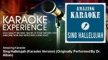 Amazing Karaoke - Sing Hallelujah (Karaoke Version) - Originally Performed By Dr. Alban