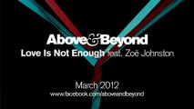 Above & Beyond feat. Zoë Johnston -  Love Is Not Enough (OFFICIAL MUSIC VIDEO)