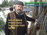 İdris KURBAŞ ( fidancı idris ) Doğantepe Köyü Geyve