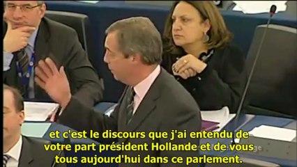 Nigel Farage à François Hollande: « Vous utilisez le vieux truc: une intervention militaire »