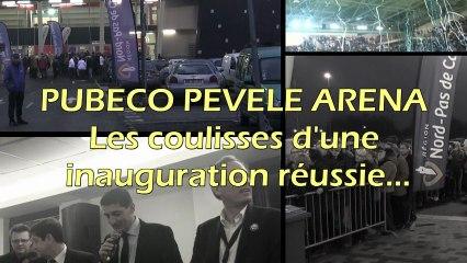 TREVOX: Pubéco Pévèle Aréna les coulisses d'une inauguration réussie.