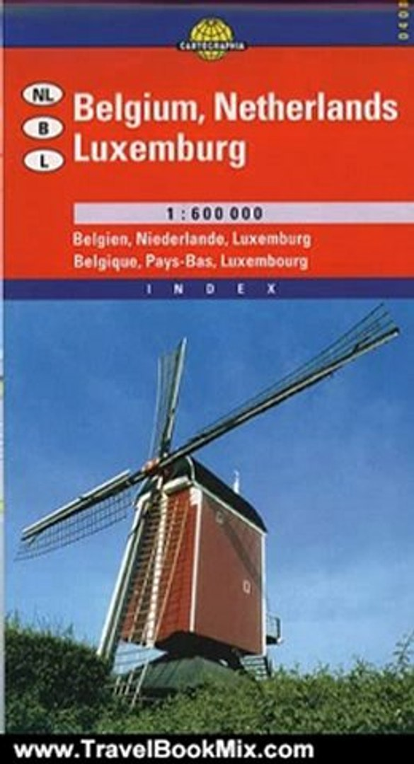 Traveling Book Review: Belgium - Netherlands - Luxembourg Road & Travel Map by Cartographia (Car