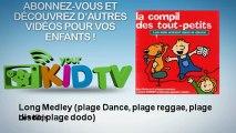 Les Kids - Long Medley (plage Dance, plage reggae, plage disco, plage dodo)