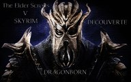 Vidéo Découverte - The Elder Scrolls V : Skyrim - Dragonborn - JeuxCapt