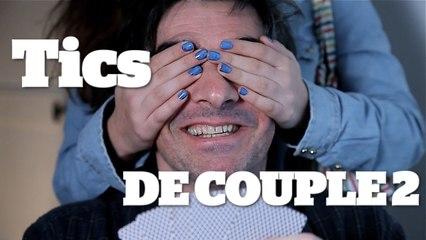 TICS DE COUPLE 2