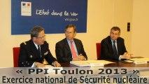 PPI Toulon 2013 - du 28 Février au 1er Mars - Exercice national de sécurité nucléaire à dominante sécurité civile