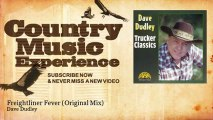 Dave Dudley - Freightliner Fever - Original Mix - Country Music Experience