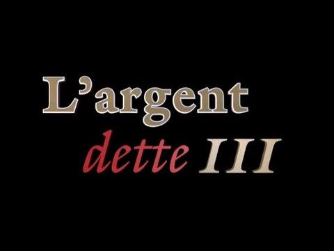 L'Argent Dette III de Paul Grignon : Evolution au-delà de l'Argent (Version Courte FR intégral)