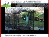 Achat Vente Maison LE PLESSIS TREVISE 94420 - 166 m2