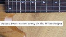 Cours basse : jouer Seven nation army de The White Stripes- HD