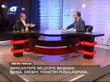 Kanal A Yönetim Pusulası Programı Konuğu Sancaktepe Belediye Başkanı İsmail Erdem