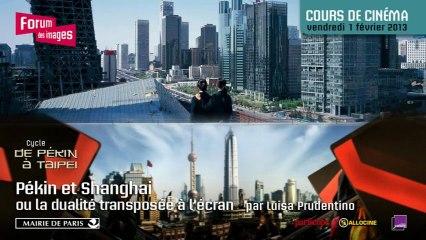 Pékin et Shanghai ou la dualité transposée à l'écran