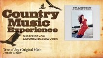 Jeannie C. Riley - Tree of Joy - Original Mix - Country Music Experience