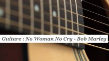 Cours guitare : jouer No Woman No Cry de Bob Marley à la guitare - HD