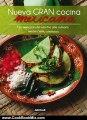 Cooking Book Summaries: Nueva gran cocina mexicana (New Traditional Mexican Cooking) (Spanish Edition) by Martha Chapa