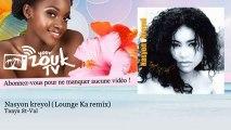 Tanya St-Val - Nasyon kreyol - Lounge Ka remix - YourZoukTv
