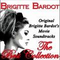 Brigitte Bardot - Et Dieu Créa La Femme: Quand J'y Pense