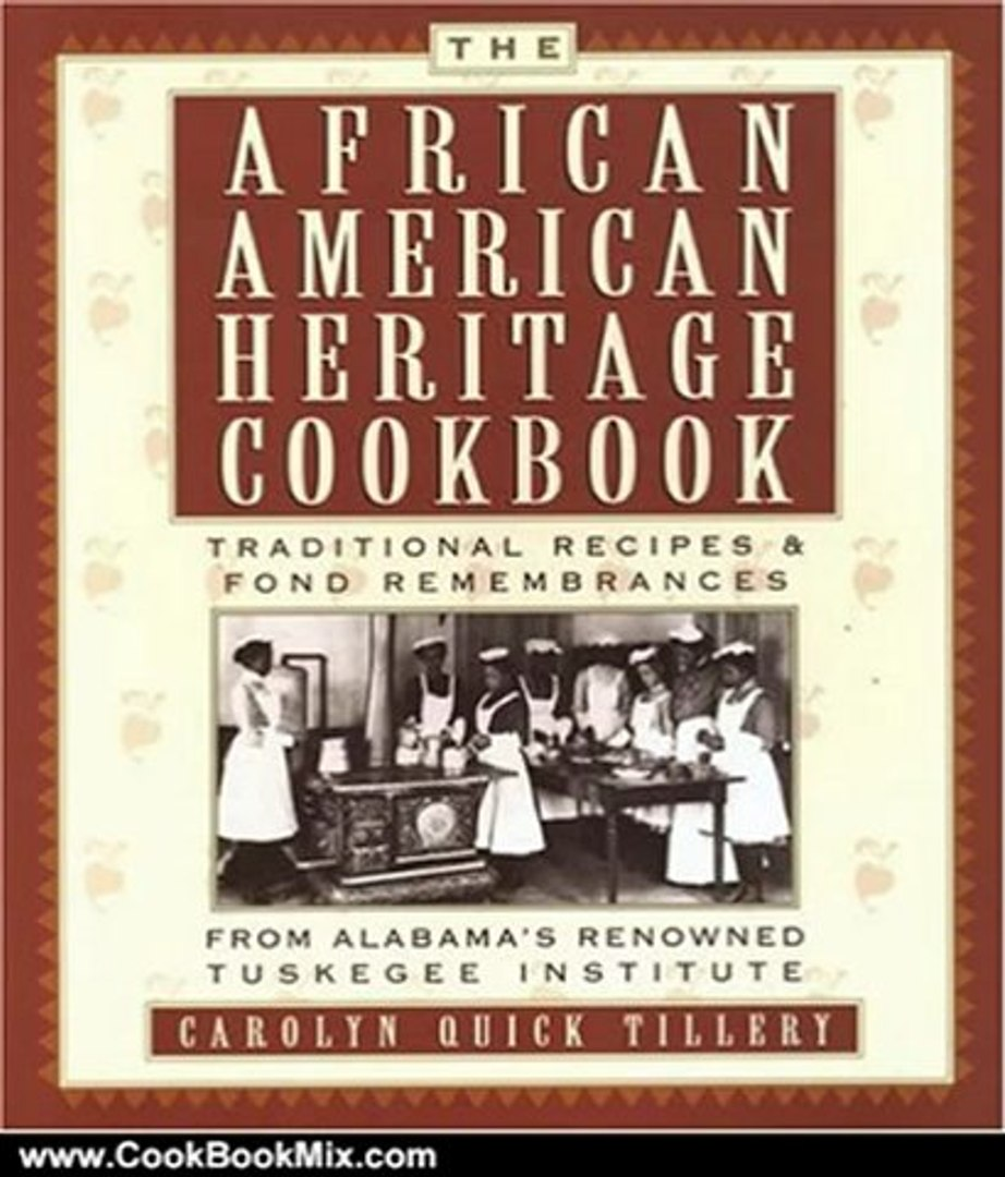 Cooking Book Reviews: The African-American Heritage Cookbook: Traditional Recipes and Fond Remembran